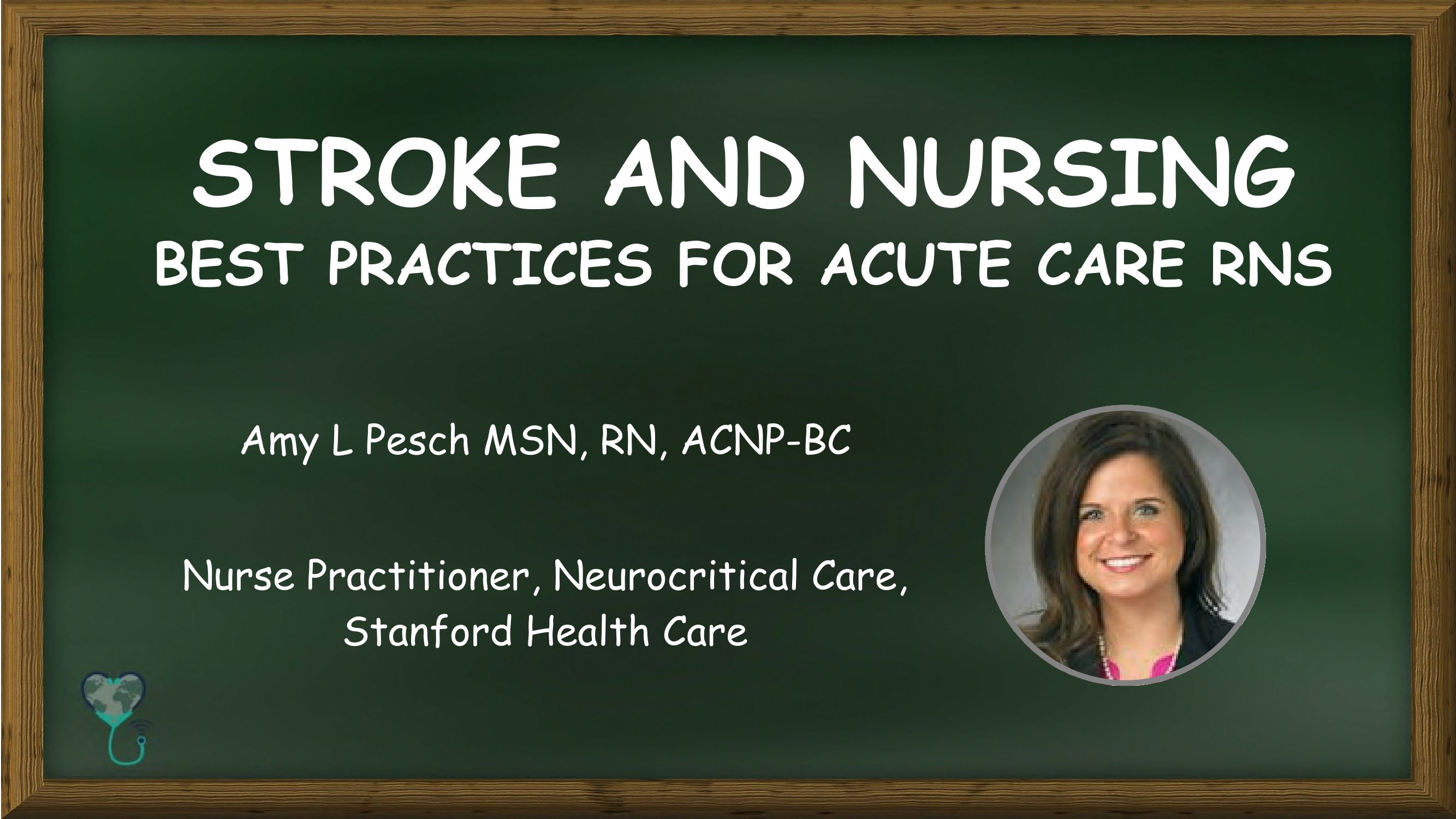 Stroke And Nursing Best Practices for Acute Care RNs